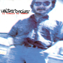 Walter Becker's 11 Tracks of Whack